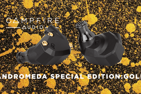 Campfire Audio Andromeda GOLD